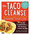 Picture of The Taco Cleanse: The Tortilla-Based Diet Proven to Change Your Life